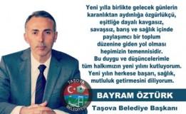 Belediye Başkanı Bayram Öztürk'ün yeni yıl mesajı