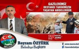Belediye Başkanımız sn; Bayram ÖZTÜRK Şehit ve Gazi Haftası Nedeniyle Bir Mesaj Yayınladı.