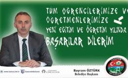 Belediye Başkanımız Bayram ÖZTÜRK'ün Yeni Eğitim Ve Öğretim Yılı Mesajı
