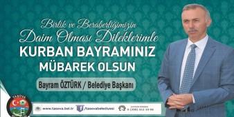 Belediye Başkanımız Sn; Bayram ÖZTÜRK' ten Kurban Bayramı Mesajı.