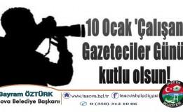 Taşova Belediye Başkanımız Bayram Öztürk, 10 Ocak Çalışan Gazeteciler Günü münasebeti ile bir mesaj yayımladı.