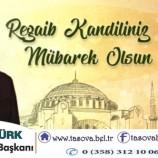 Belediye Başkanımız Bayram ÖZTÜRK Regaib Kandili ve Üç Aylar' ın Başlangıcı İle İlgili Mesaj Yayımladı.