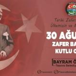 BELEDİYE BAŞKANIMIZ BAYRAM ÖZTÜRK' DEN 30 AĞUSTOS ZAFER BAYRAMI KUTLAMA MESAJI