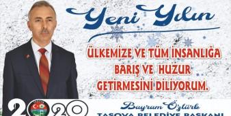 Belediye Başkanımız Bayram ÖZTÜRK' ün Yeni Yıl Mesajı;